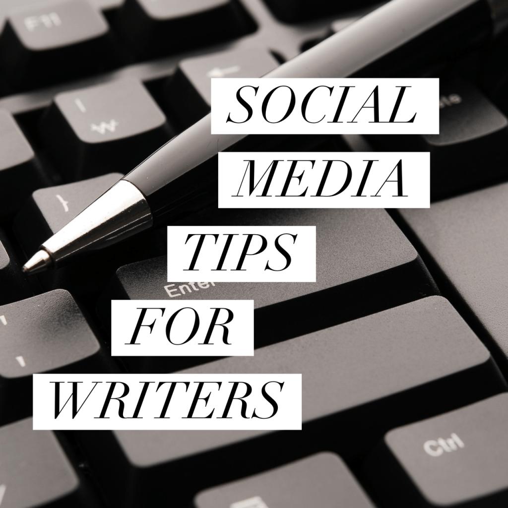 social media tips for writers