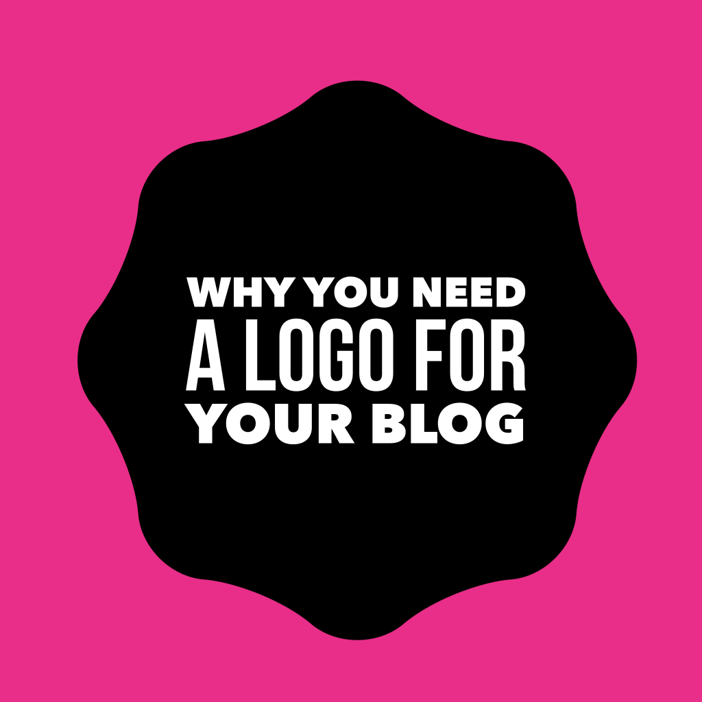 you need a logo
